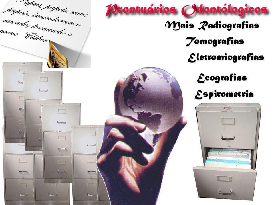 Mais Radiografias Tomografias Eletromiografias Ecografias Espirometria
