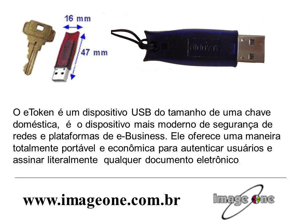 O eToken é um dispositivo USB do tamanho de uma chave