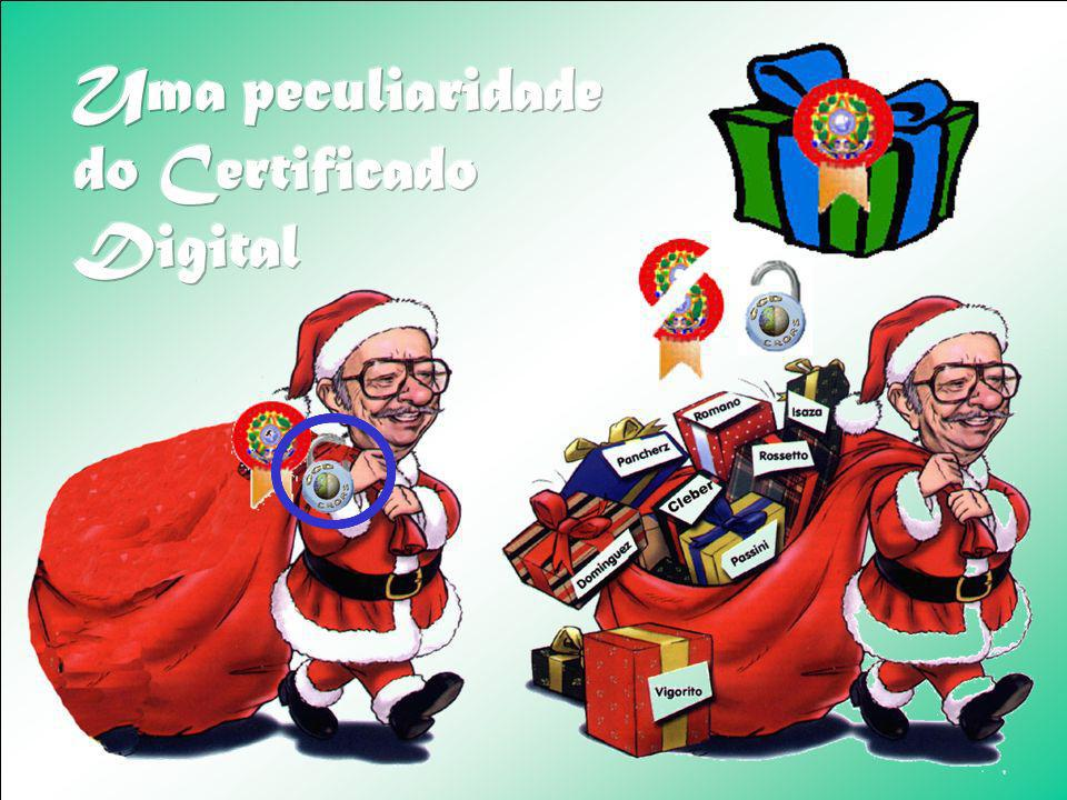 Uma peculiaridade do Certificado Digital