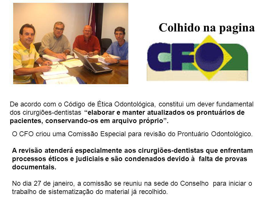 Colhido na paginaDe acordo com o Código de Ética Odontológica, constitui um dever fundamental.