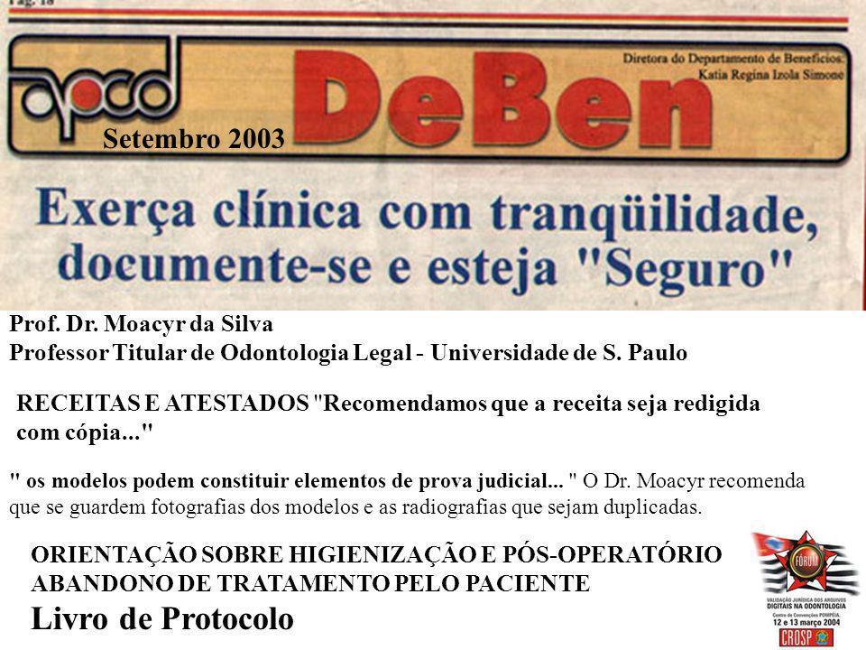 Livro de Protocolo Setembro 2003 Prof. Dr. Moacyr da Silva
