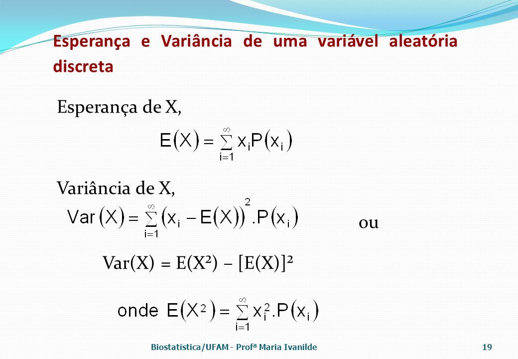 Esperança e Variância de uma variável aleatória discreta