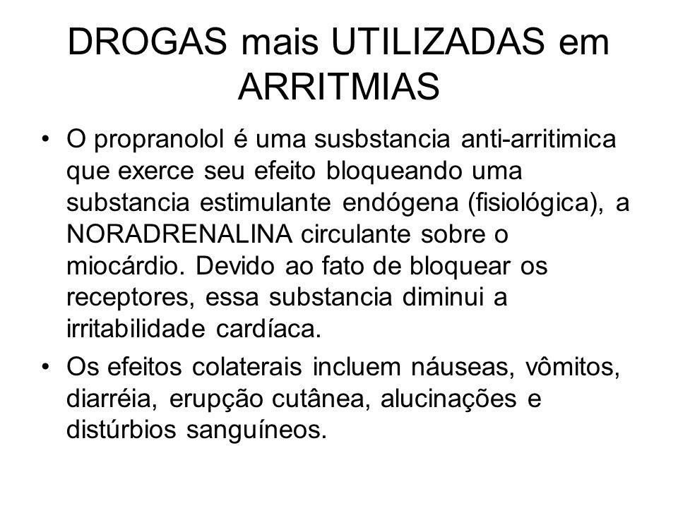 DROGAS mais UTILIZADAS em ARRITMIAS