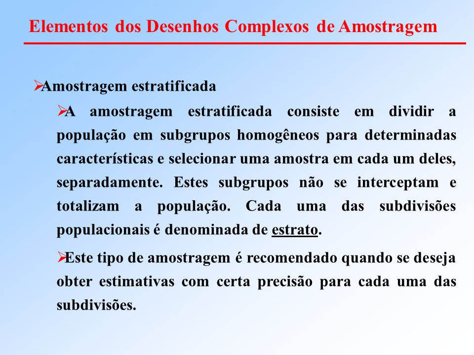 Elementos dos Desenhos Complexos de Amostragem
