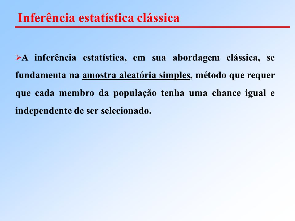 Inferência estatística clássica