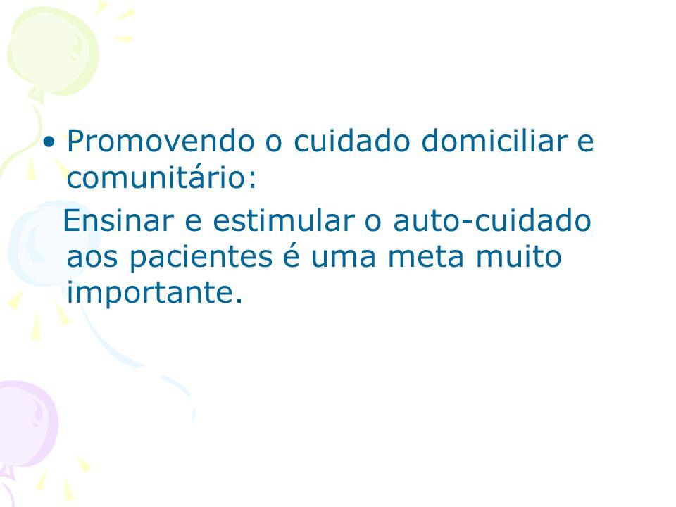 Promovendo o cuidado domiciliar e comunitário: