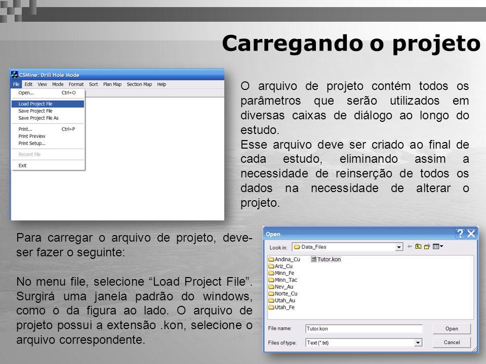 Carregando o projeto O arquivo de projeto contém todos os parâmetros que serão utilizados em diversas caixas de diálogo ao longo do estudo.