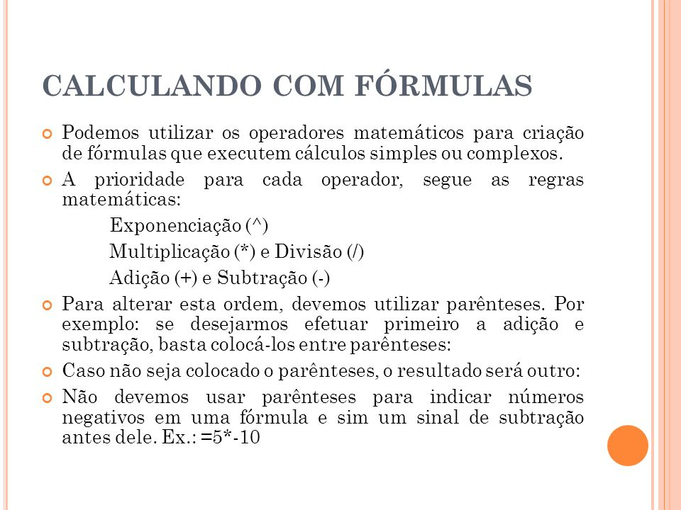 CALCULANDO COM FÓRMULAS