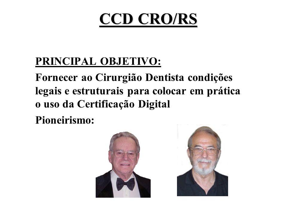 CCD CRO/RS PRINCIPAL OBJETIVO:
