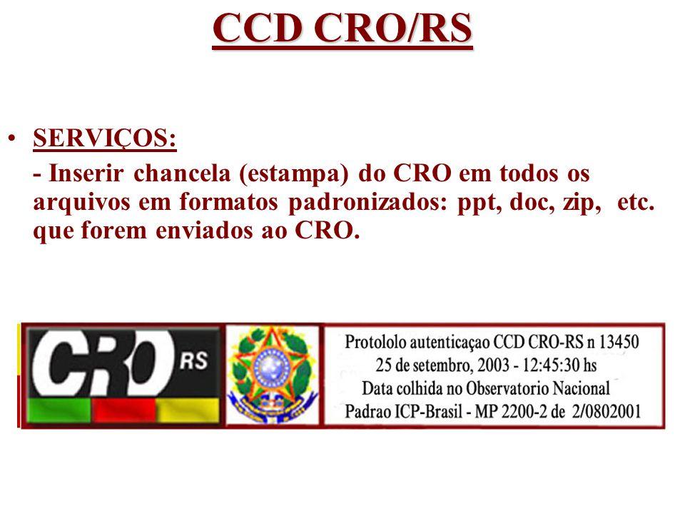 CCD CRO/RS SERVIÇOS: