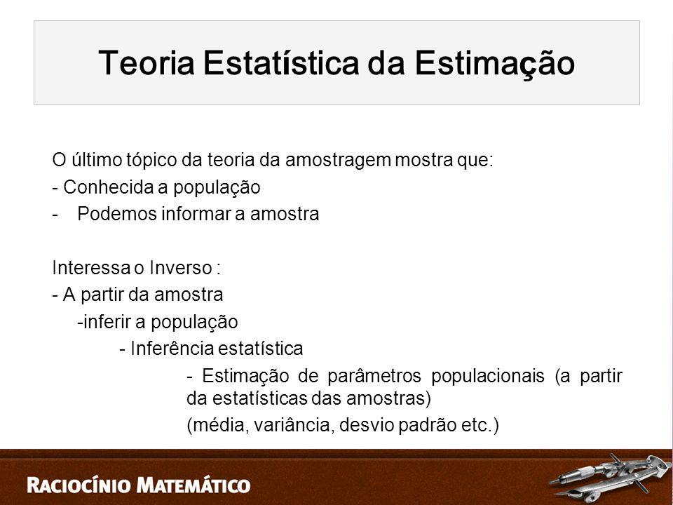 Teoria Estatística da Estimação