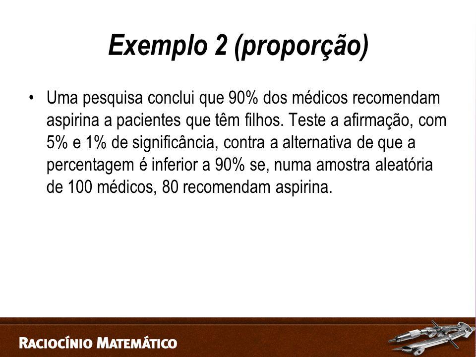 Exemplo 2 (proporção)