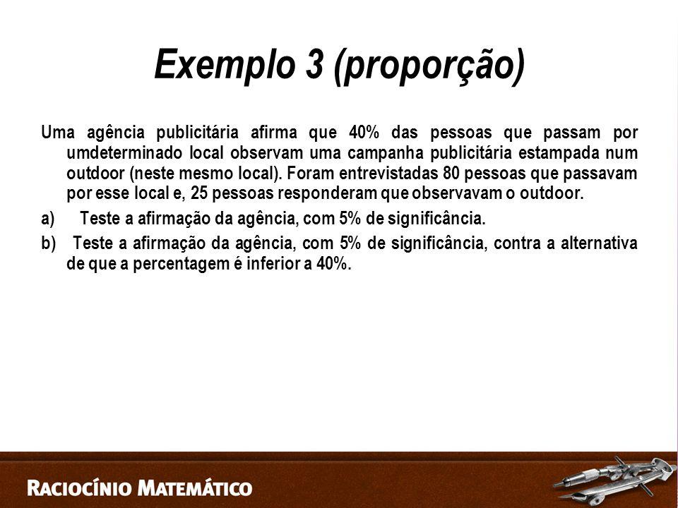 Exemplo 3 (proporção)