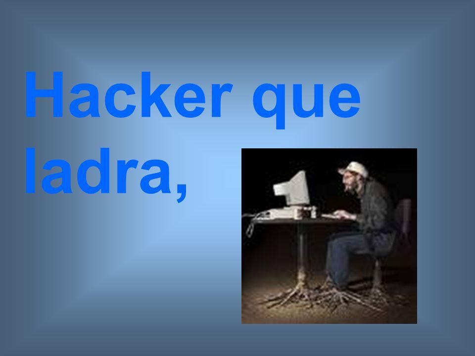 Hacker que ladra,