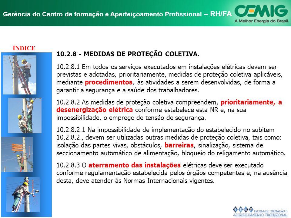 TÍTULO ÍNDICE 10.2.8 - MEDIDAS DE PROTEÇÃO COLETIVA.