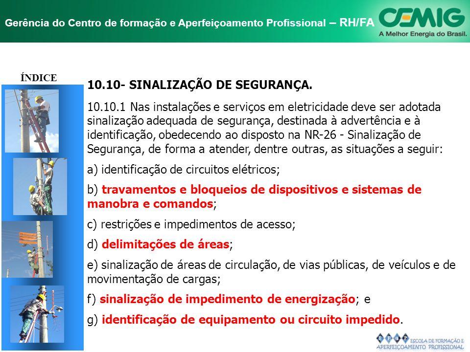 TÍTULO 10.10- SINALIZAÇÃO DE SEGURANÇA.