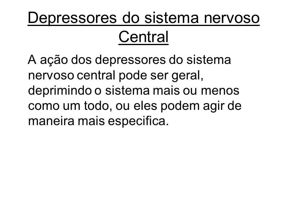 Depressores do sistema nervoso Central