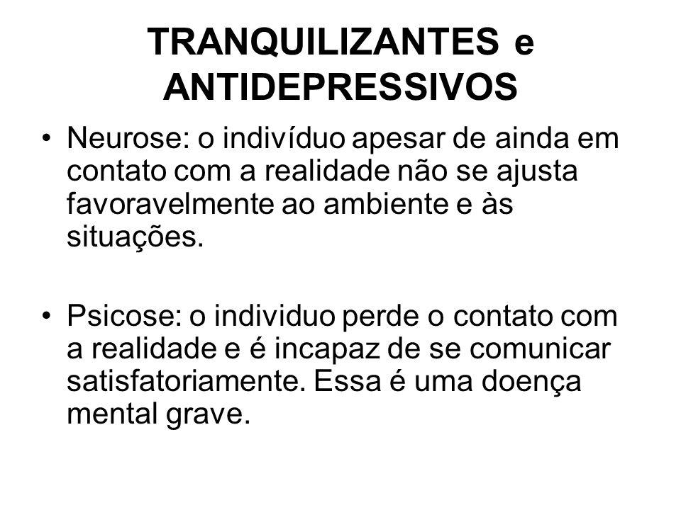 TRANQUILIZANTES e ANTIDEPRESSIVOS