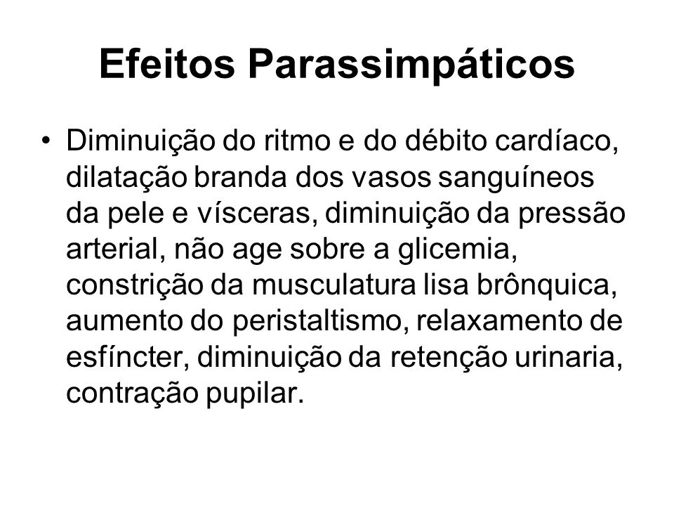 Efeitos Parassimpáticos