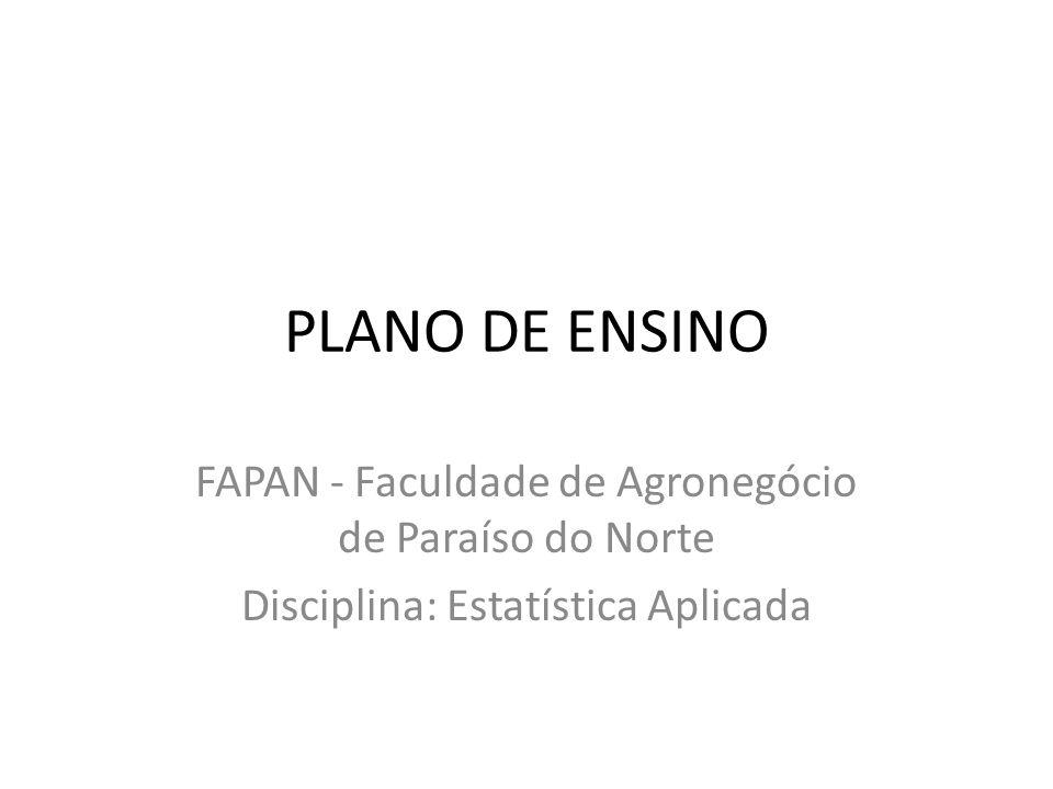 PLANO DE ENSINO FAPAN - Faculdade de Agronegócio de Paraíso do Norte