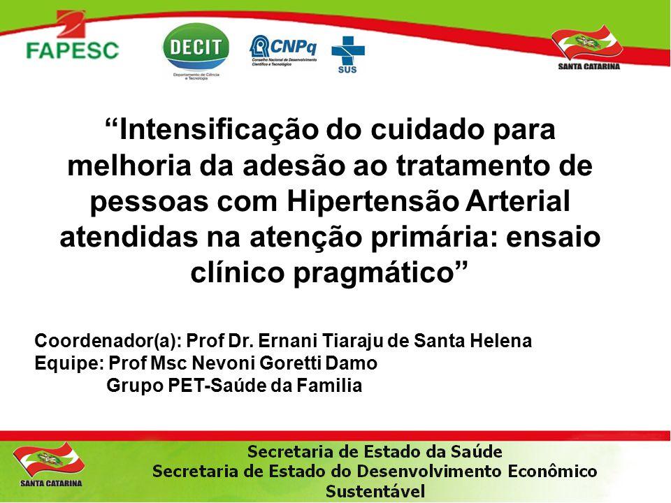 Intensificação do cuidado para melhoria da adesão ao tratamento de pessoas com Hipertensão Arterial atendidas na atenção primária: ensaio clínico pragmático