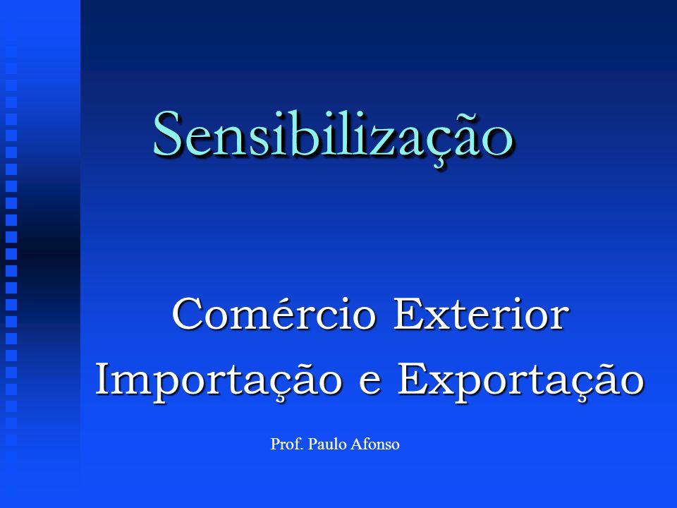 Comércio Exterior Importação e Exportação