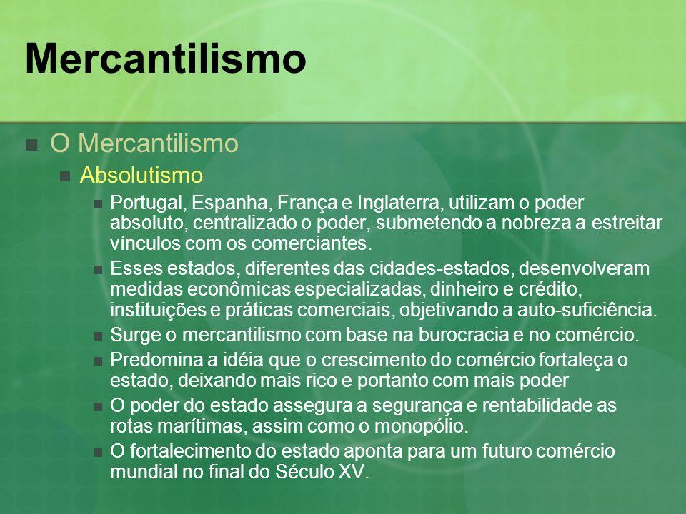 Mercantilismo O Mercantilismo Absolutismo