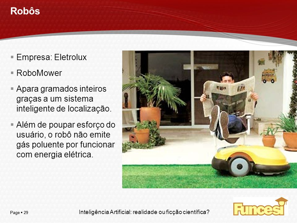 Robôs Empresa: Eletrolux RoboMower