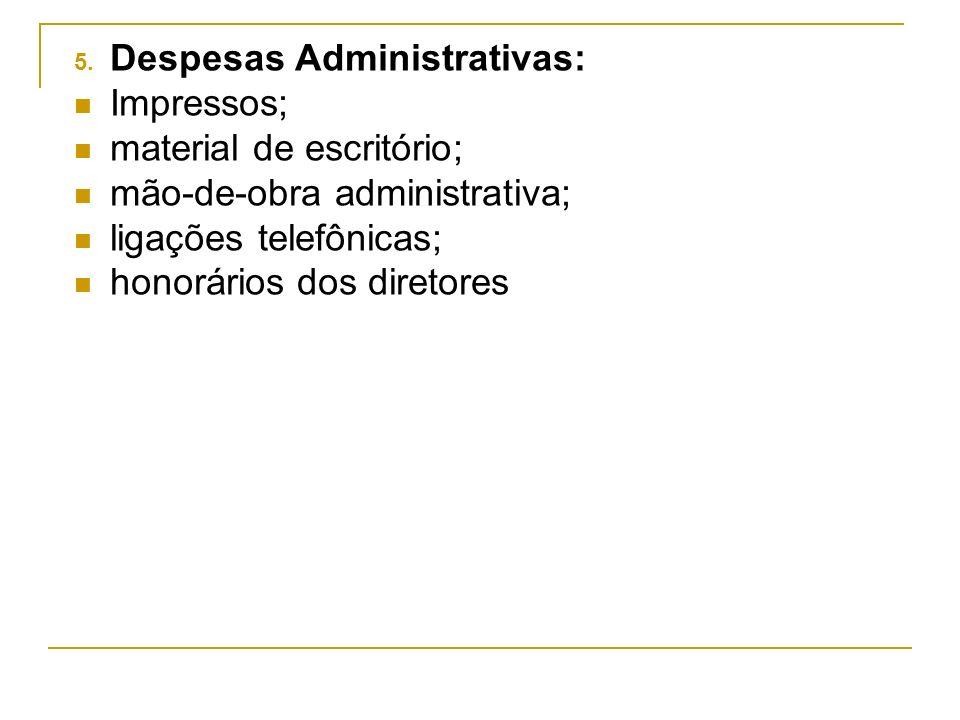 Despesas Administrativas: