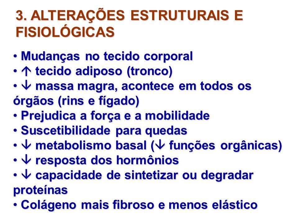 3. ALTERAÇÕES ESTRUTURAIS E FISIOLÓGICAS