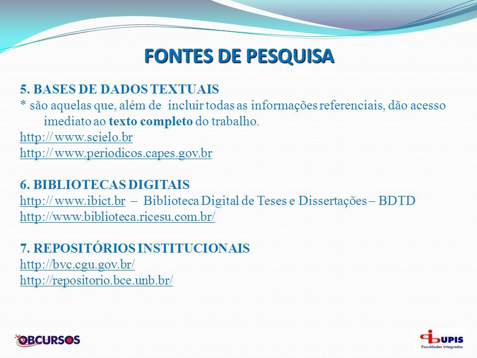 FONTES DE PESQUISA 5. BASES DE DADOS TEXTUAIS