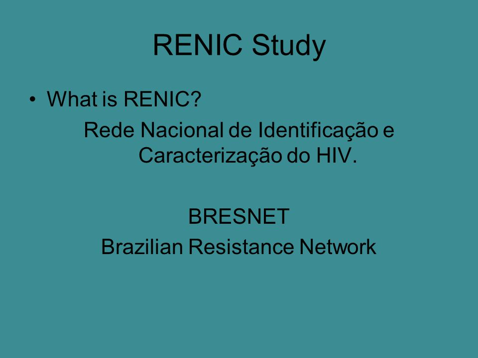 RENIC Study What is RENIC