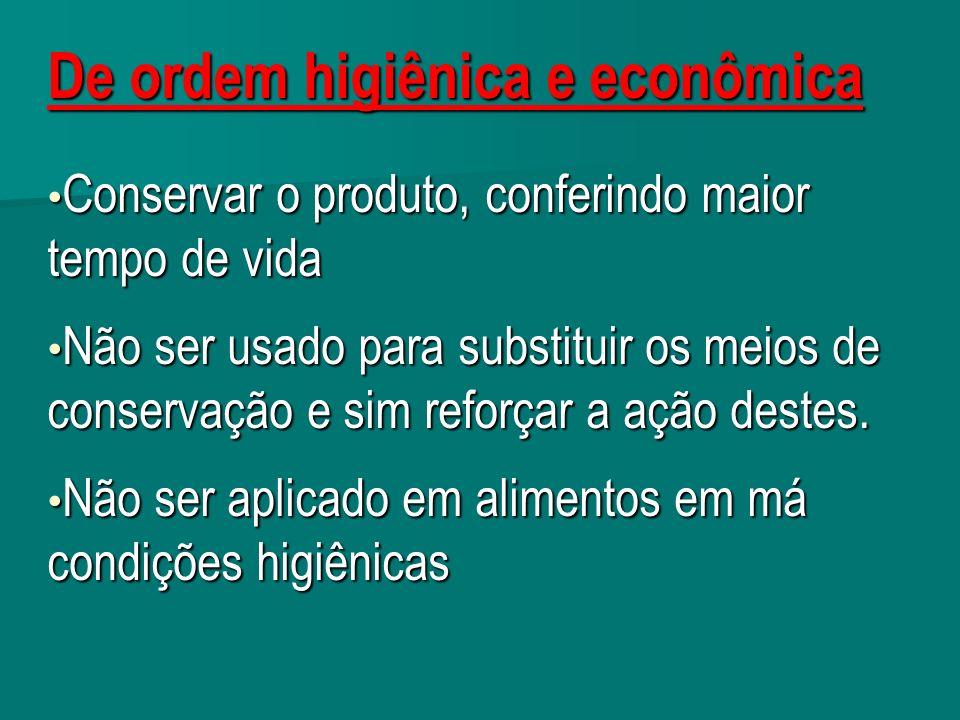 De ordem higiênica e econômica