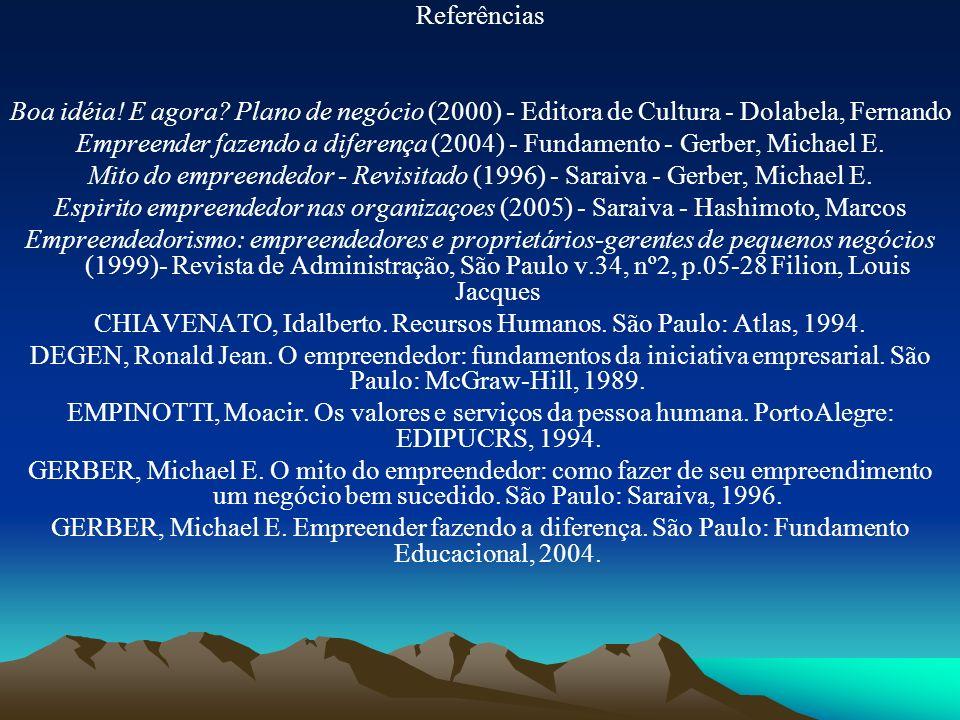 CHIAVENATO, Idalberto. Recursos Humanos. São Paulo: Atlas, 1994.