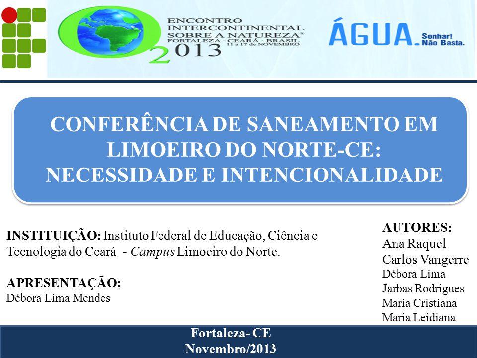 CONFERÊNCIA DE SANEAMENTO EM LIMOEIRO DO NORTE-CE: NECESSIDADE E INTENCIONALIDADE