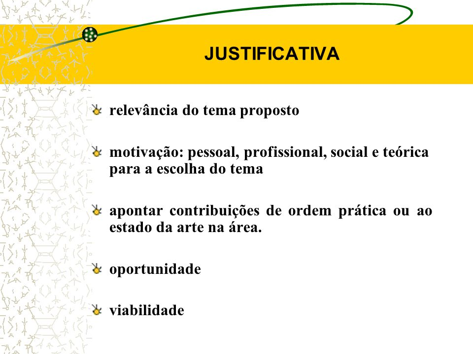 JUSTIFICATIVA relevância do tema proposto