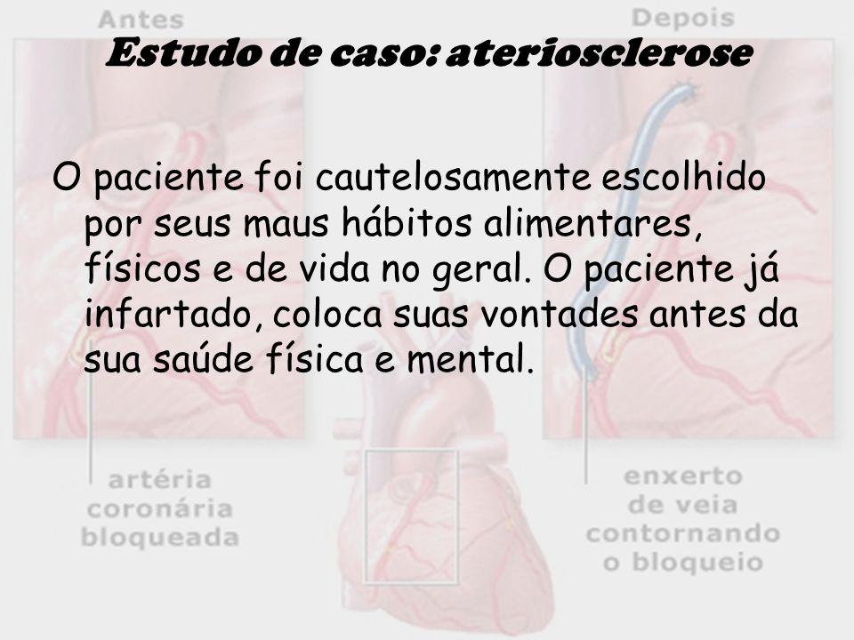 Estudo de caso: ateriosclerose