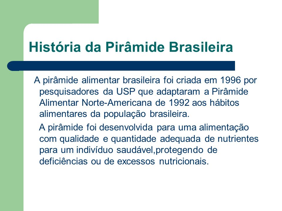 História da Pirâmide Brasileira