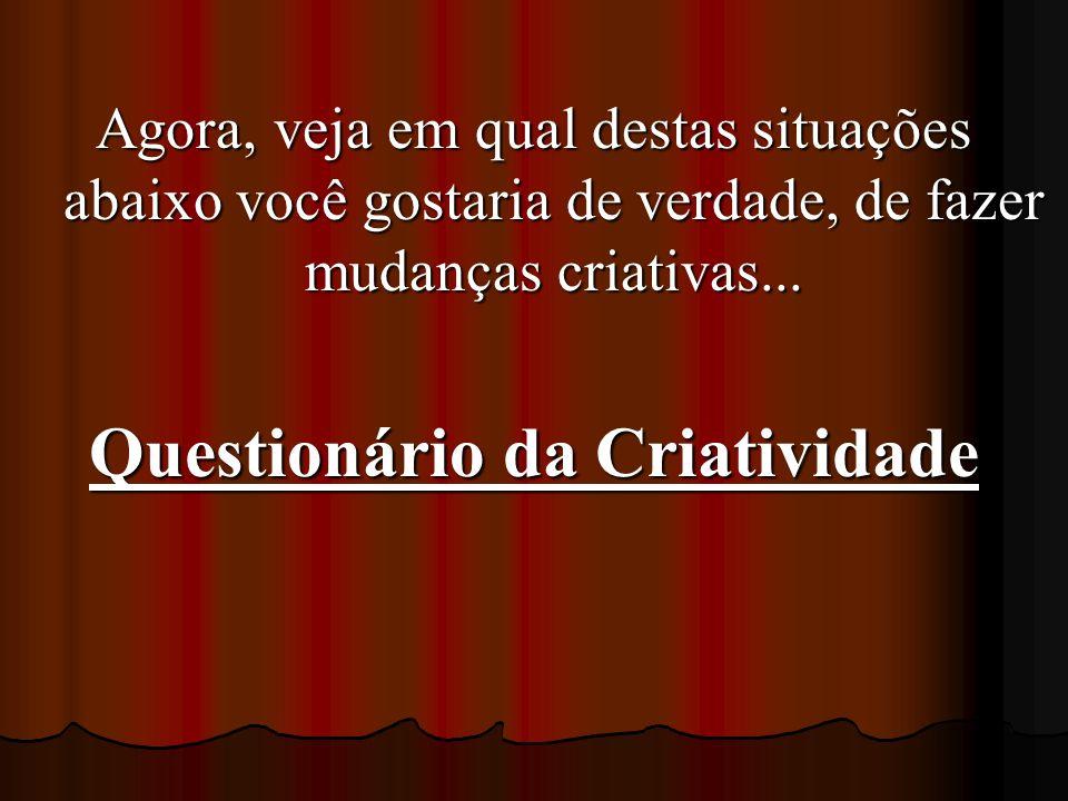 Questionário da Criatividade
