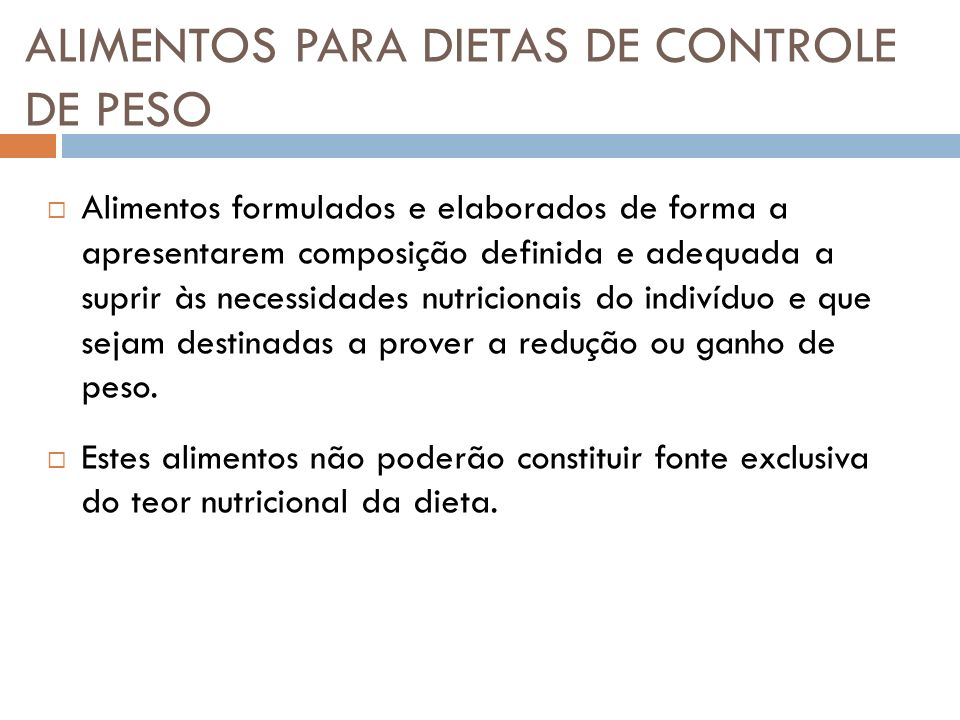 ALIMENTOS PARA DIETAS DE CONTROLE DE PESO