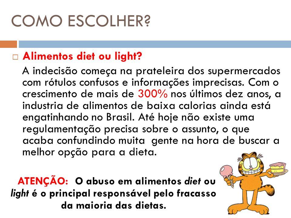 COMO ESCOLHER Alimentos diet ou light