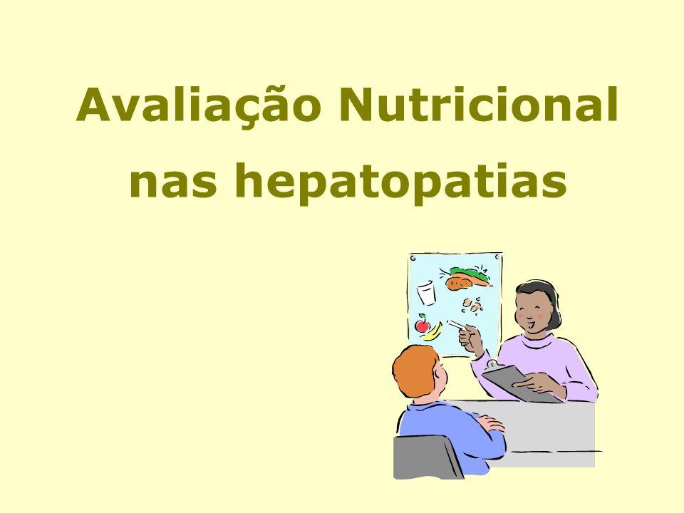 Avaliação Nutricional nas hepatopatias