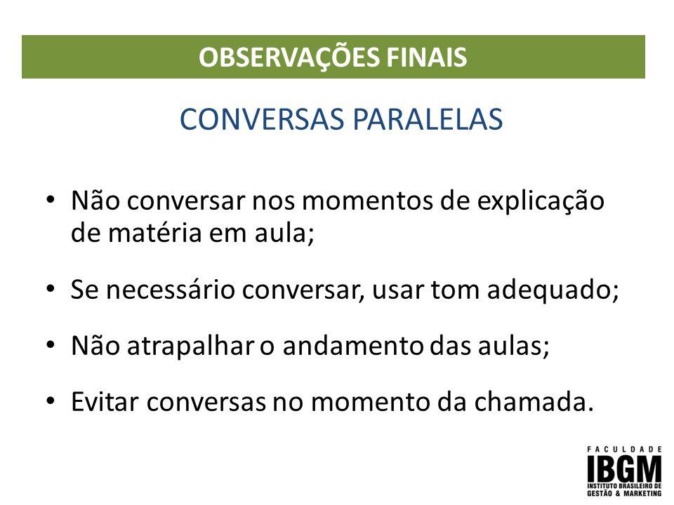 CONVERSAS PARALELAS OBSERVAÇÕES FINAIS