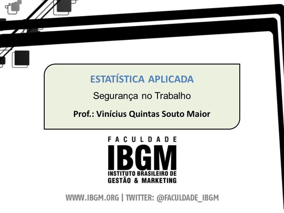 Prof.: Vinícius Quintas Souto Maior