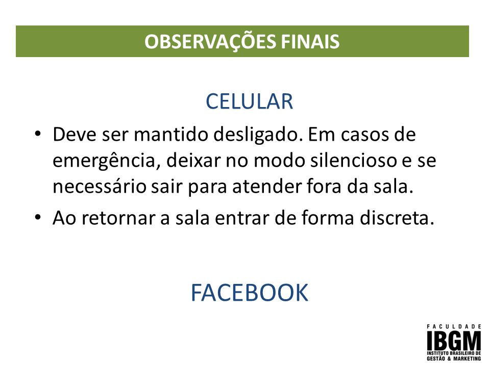 FACEBOOK CELULAR OBSERVAÇÕES FINAIS