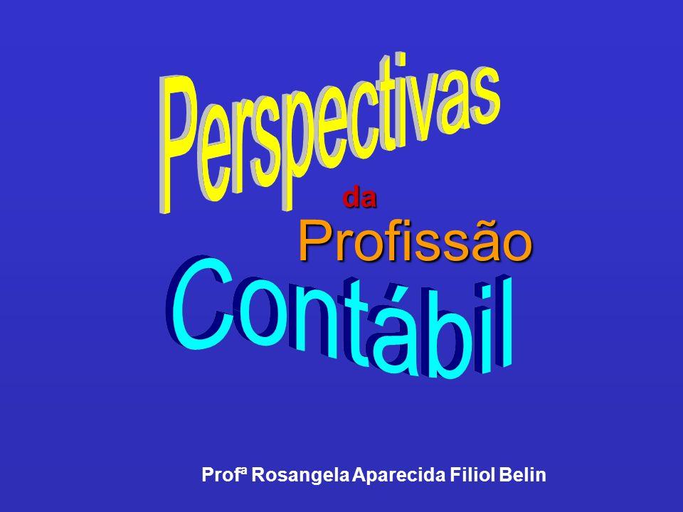 Profª Rosangela Aparecida Filiol Belin