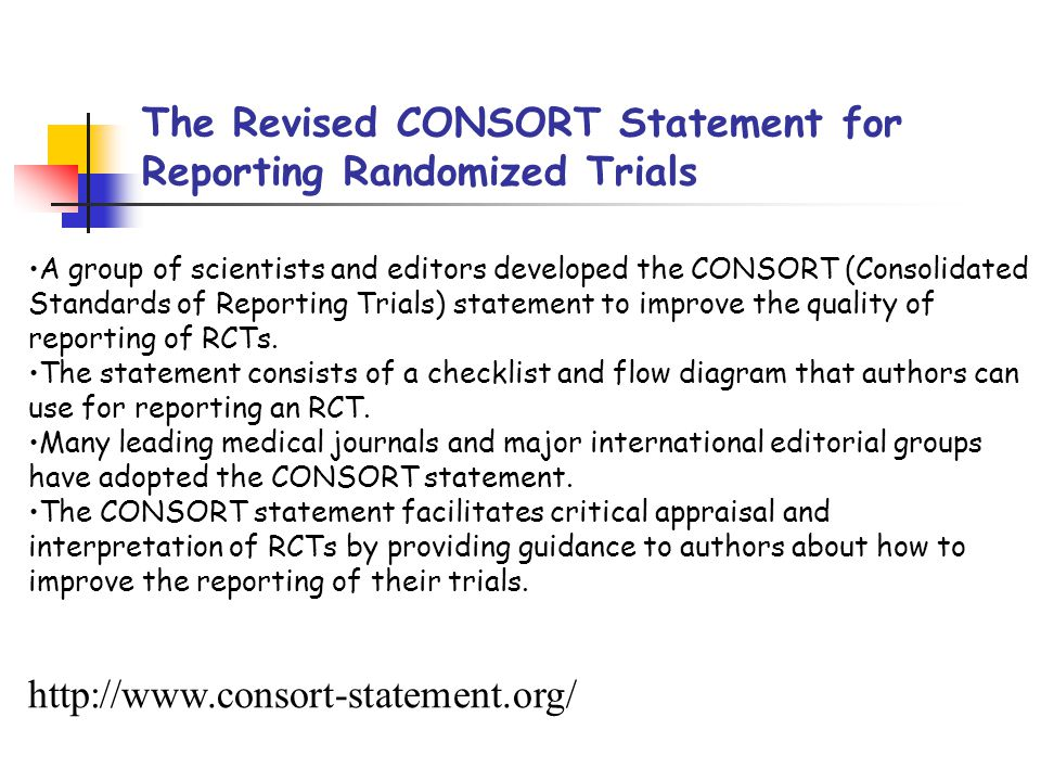 The Revised CONSORT Statement for Reporting Randomized Trials