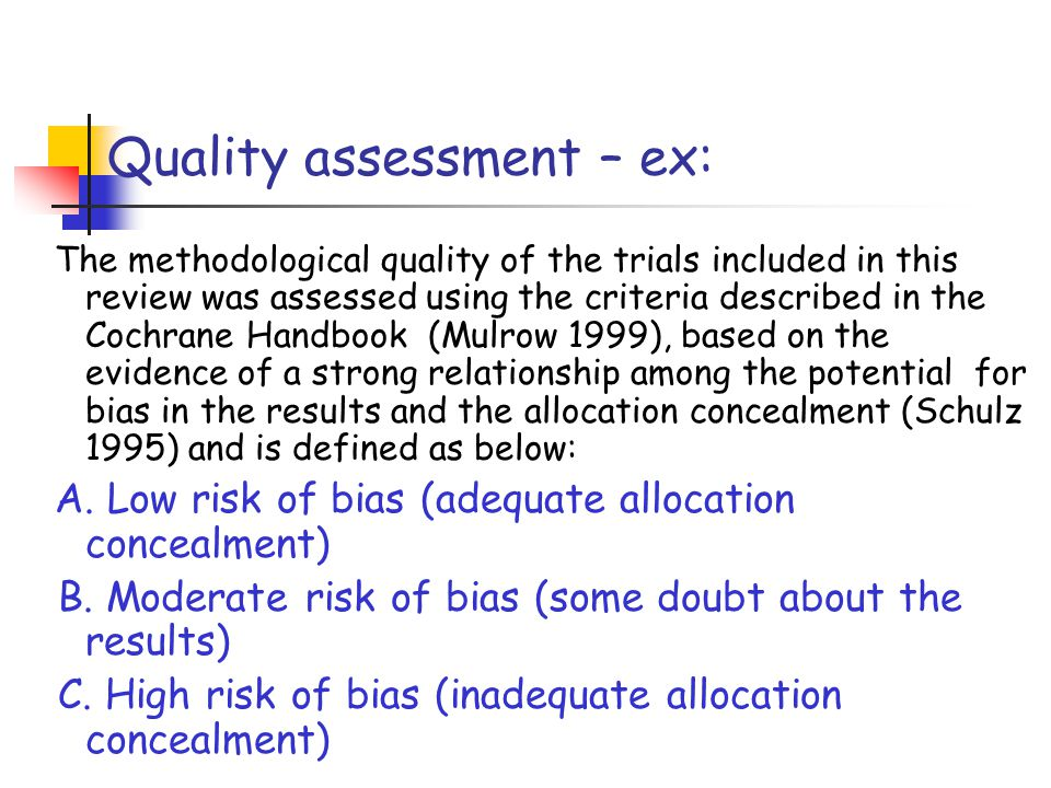 Quality assessment – ex: