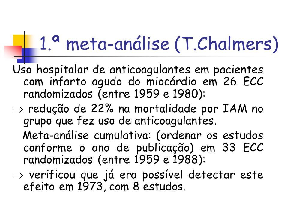 1.ª meta-análise (T.Chalmers)