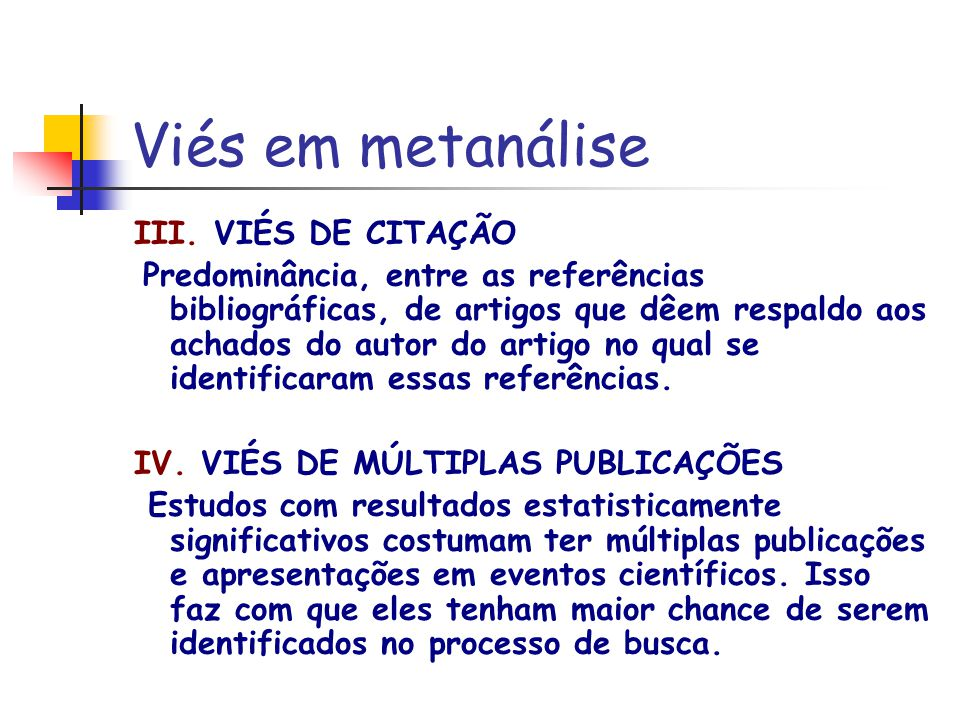 Viés em metanálise III. VIÉS DE CITAÇÃO